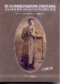 El Anarquismo en Chiclana. Diego R. Barbosa, obrero y escritor 1885-1936 2ª Edición