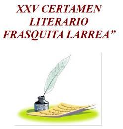 "XXV Certamen Literario ""Frasquita Larrea"""